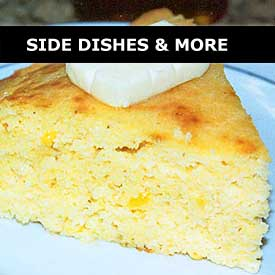 Side Dishes & More